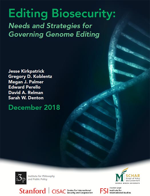 Editing Biosecurity: Needs and Strategies for Governing Genome Editing
