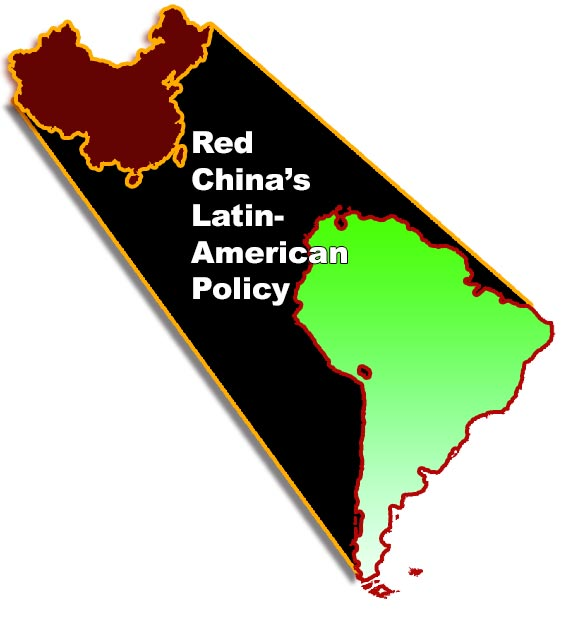 Red China's Latin-American Policy