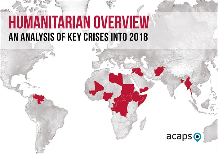 Humanitarian Overview An Analysis of Key Crises into 2018
