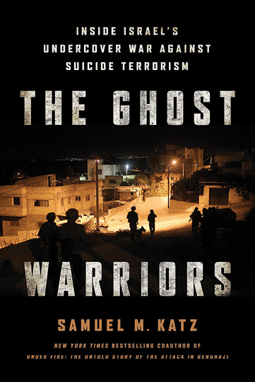 book review essay the ghost warriors inside s undercover war the ghost warriors inside s undercover war against suicide terrorism by samuel m katz