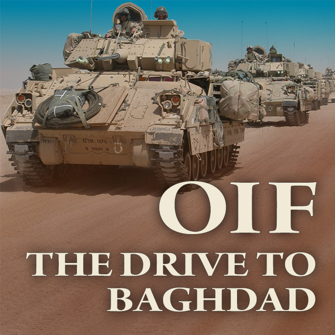 OIF: The Drive to Baghdad