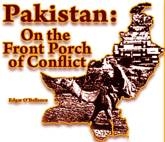 Pakistan: On the Front Porch of Conflict