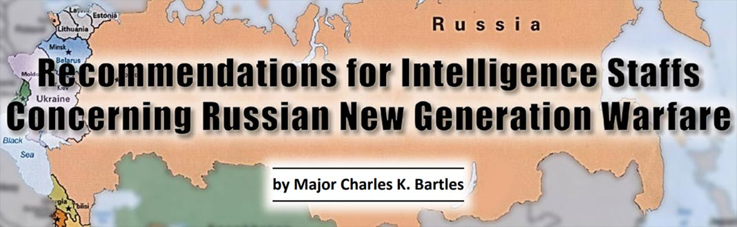 Recommendations for Intelligence Staffs Concerning Russian New Generation Warfare