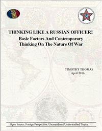 Thinking Like a Russian Officer: Basic Factors And Contemporary Thinking On The Nature of War