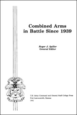 Combined Arms in Battle Since 1939