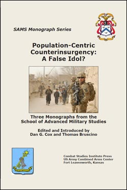 Population-Centric Counterinsurgency: A False Idol?