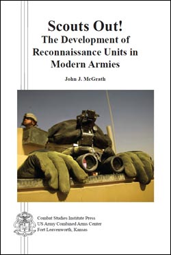 Scouts Out! The Development of Reconnaissance Units in Modern Armies