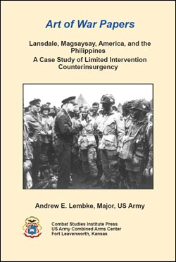 Art of War Papers: Lansdale, Magsaysay, America, and the Philippines