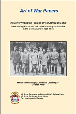 Art of War Papers: Initiative Within the Philosophy of Auftragstaktik