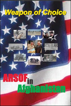 Weapon of Choice: ARSOF in Afghanistan