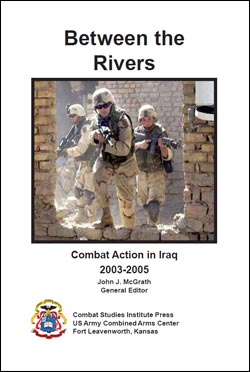 Between the Rivers: Combat Action in Iraq 2003-2005