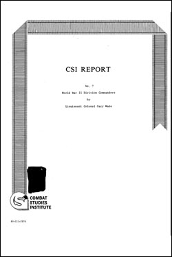 CSI Report No. 7 World War II Division Commanders