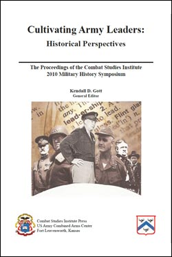 The Proceedings of the CSI 2010 Military History Symposium