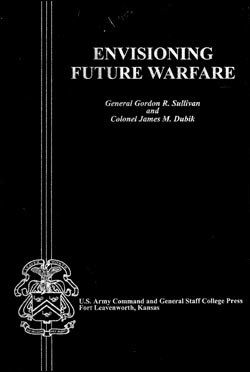 Envisioning Future Warfare