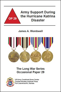 Occasional Paper 29 Army Support During the Hurricane Katrina Disaster