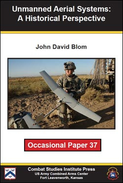 Occasional Paper 37 Unmanned Aerial Systems: A Historical Perspective