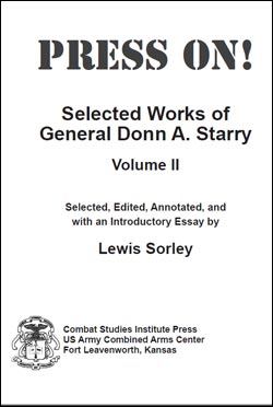 Press On! Selected Works of General Donn A. Starry (vol. II)