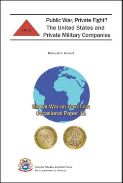 Occasional Paper 12: Public War, Private Fight? The United States and Private Military Companies