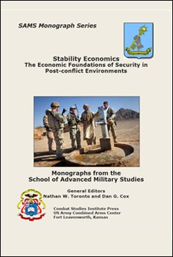 SAMS Monograph Series: Stability Economics - The Economic Foundations of Security in Post-conflict Environments