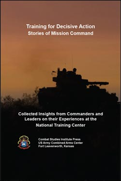 Training for Decisive Action: Stories of Mission Command