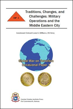 Occasional Paper 1 Traditions, Changes, and Challenges: Military Operations and the Middle Eastern City