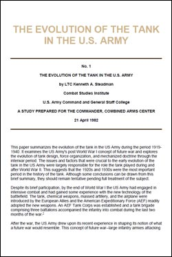 CSI Report No. 1: The Evolution of the Tank in the US Army, 1919-1940