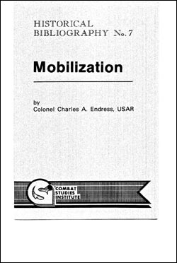 CSI Historical Bibliography No. 7: Mobilization