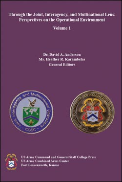 Through the Joint, Interagency, and Multinational Lens: Perspectives on the Operational Environment, Vol I
