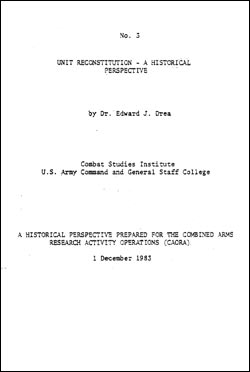 CSI Report No. 3: Unit Reconstitution-a Historical Perspective