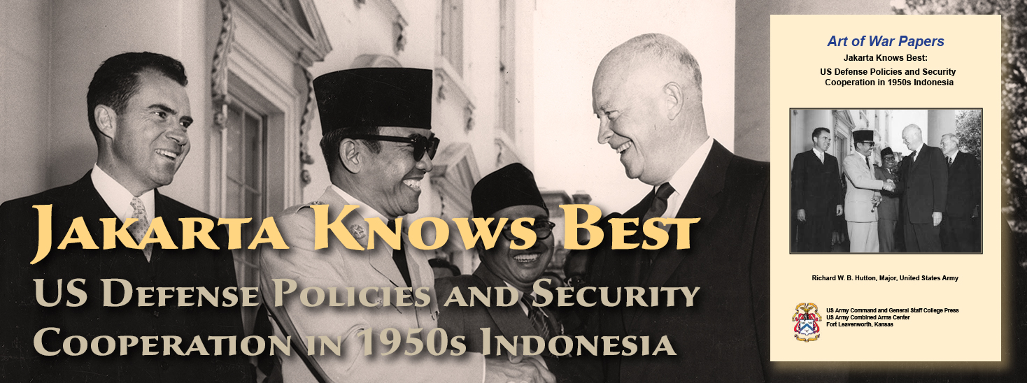 Art of War Papers: Jakarta Knows Best