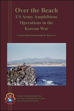 Over the Beach: US Army Amphibious Operations in the Korean War