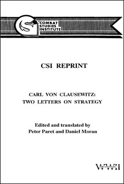 Carl Von Clausewitz: Two Letters on Strategy