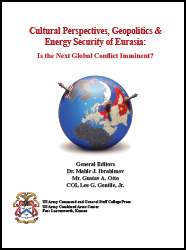 Cultural Perspectives, Geopolitics & Energy Security of Eurasia