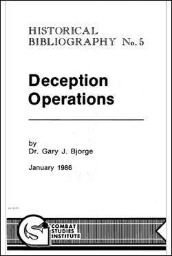 Deception Operations - CSI Historical Bibliography No. 5