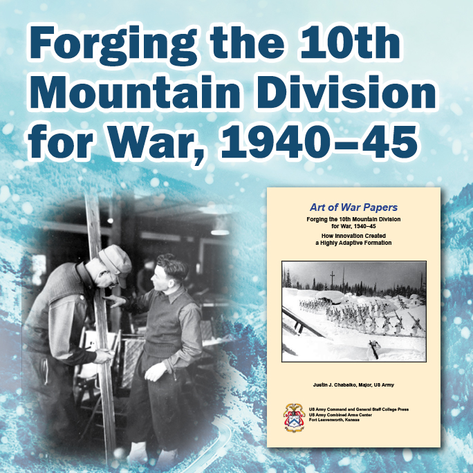 Forging the 10th Mountain Division for War, 1940–45
