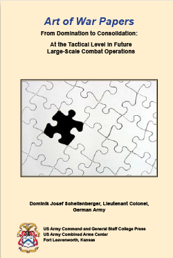 From Domination to Consolidation: At the Tactical Level in Future Large-Scale Combat Operations