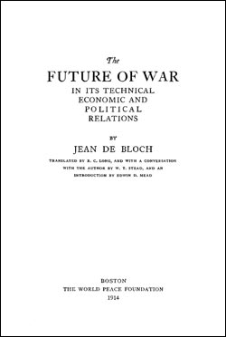 CSI Reprint: The Future of War: In Its Technical Economic and Political Relations