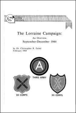 The Lorraine Campaign: An Overview, September-December 1944