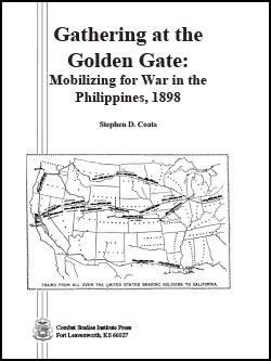 Gathering at the Golden Gate: Mobilizing for War in the Philippines, 1898