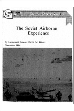 he Soviet Airborne Experience CSI Research Survey No. 4: