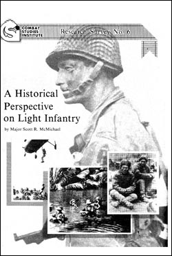 A Historical Perspective on Light Infantry - CSI Research Survey 6