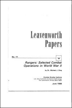 Rangers: Selected Combat Operations in World War II - Leavenworth Papers No. 11