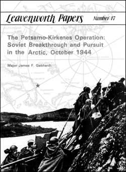 The Petsamo-Kirkenes Operation: Soviet Breakthrough and Pursuit in the Arctic, October 1944