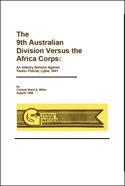 The 9th Australian Division Versus the Africa Corps