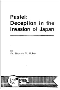 Pastel: Deception in the Invasion of Japan