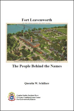 Fort Leavenworth: The People Behind the Names