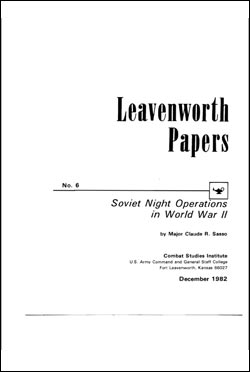 Soviet Night Operations in World War II Leavenworth Papers No. 6: