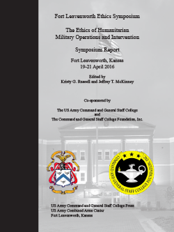 The Fort Leavenworth Ethics Symposium Report