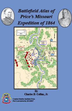 Battlefield Atlas of Price's Missouri Expedition of 1864