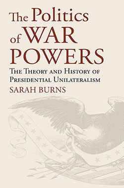 The Politics of War Powers Cover